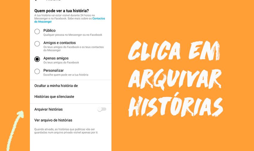 3º Passo Stories arquivadas Messenger: clica em 'Arquivar histórias'