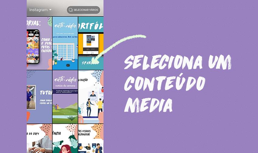 #3 - Clica em selecionar o conteúdo media