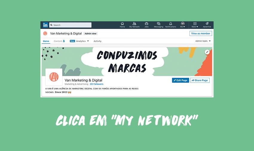 """Clica em """"My Network"""""""