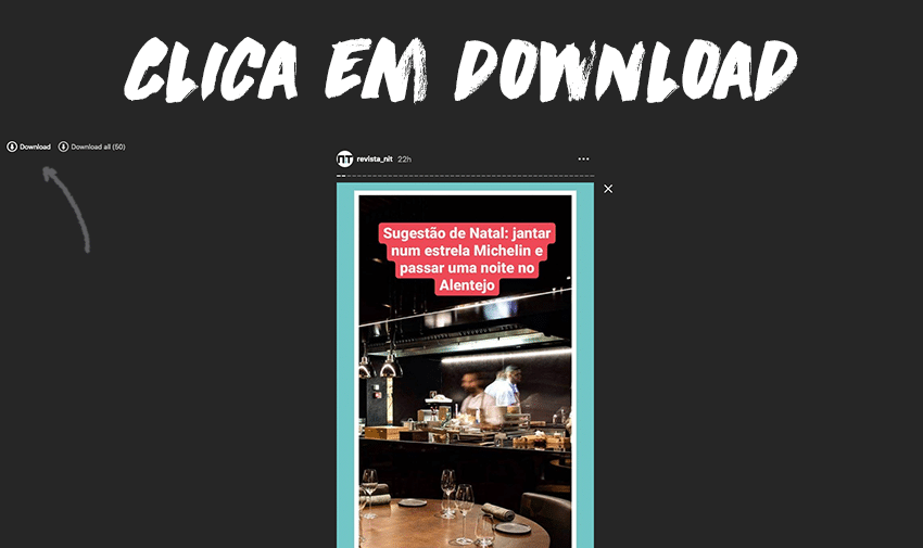 "Clica em ""Download"", para fazeres download de Instagram Stories"