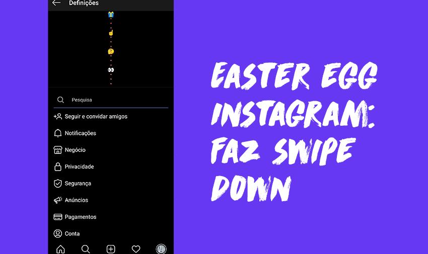 Easter Egg Instagram: Faz swipe down