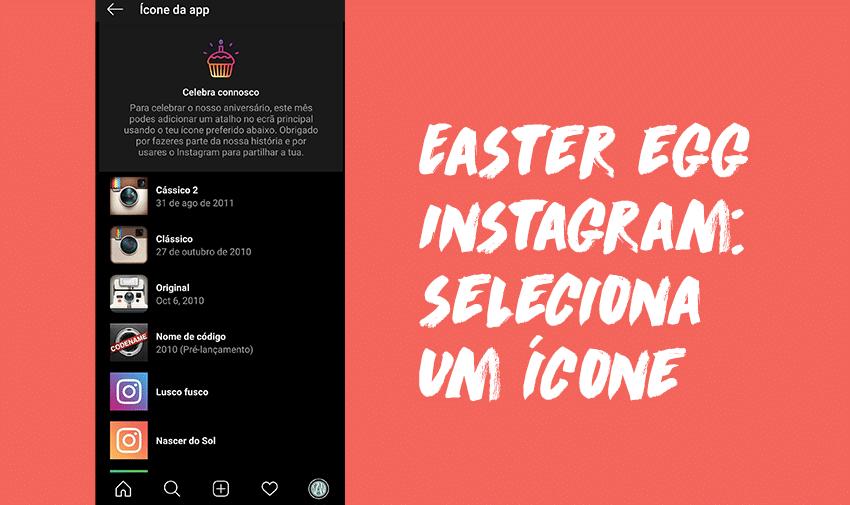 Easter Egg Instagram: Seleciona um ícone