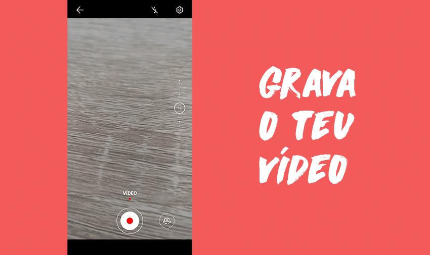 Grava o teu próprio vídeo