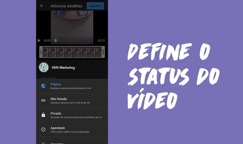 Define o status do vídeo