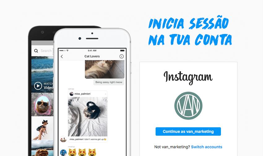 Inicia sessão na tua conta de Instagram.