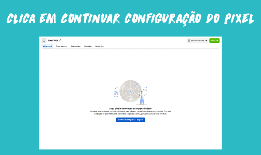 Clica em Continuar configuração do pixel
