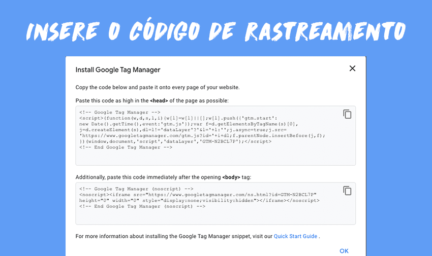 Insere o código de rastreamento da Google no código do teu site.