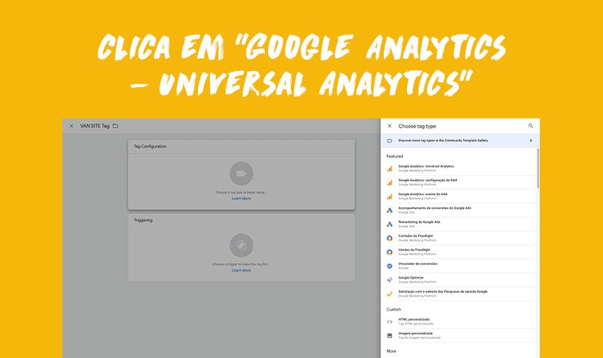 "Clica em ""Google Analytics - Universal Analytics""."