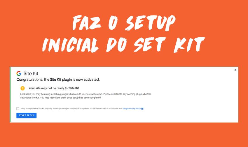 Faz o setup inicial do Set Kit.