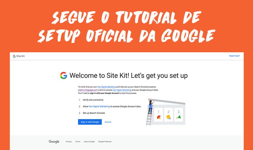 Segue o tutorial oficial da Google.