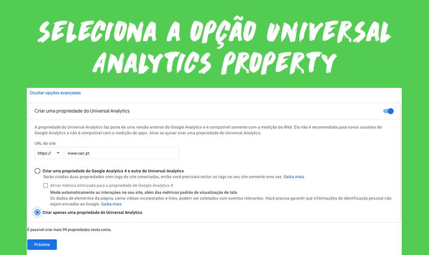 Seleciona a opção Universal Analytics property.