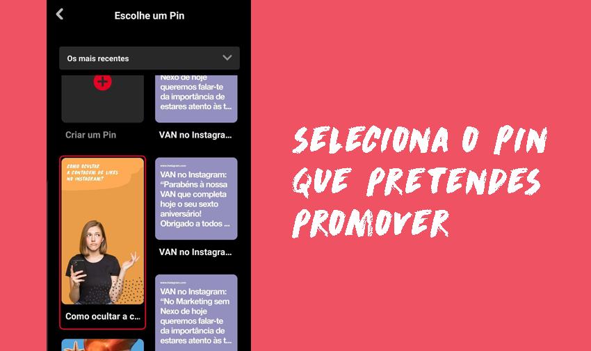 Seleciona o Pin que converter num anúncio de Pinterest