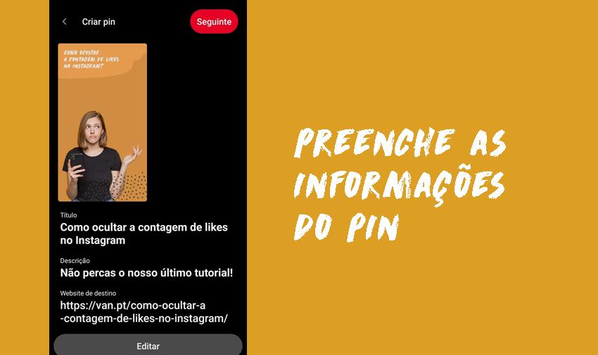 Preenche as informações do Pin