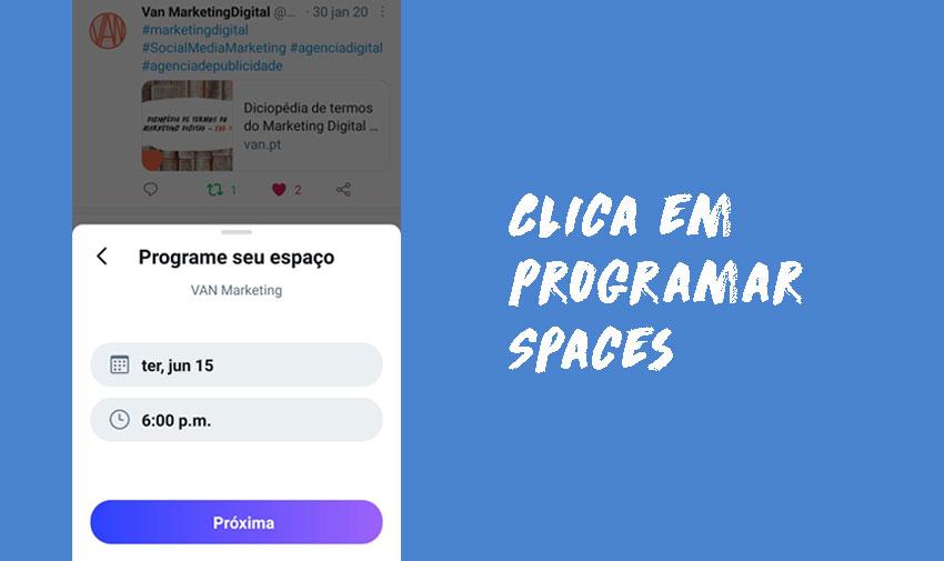 """Clica em """"Programar para mais tarde"""" e seleciona a data e hora pretendidas para o teu Twitter Spaces"""