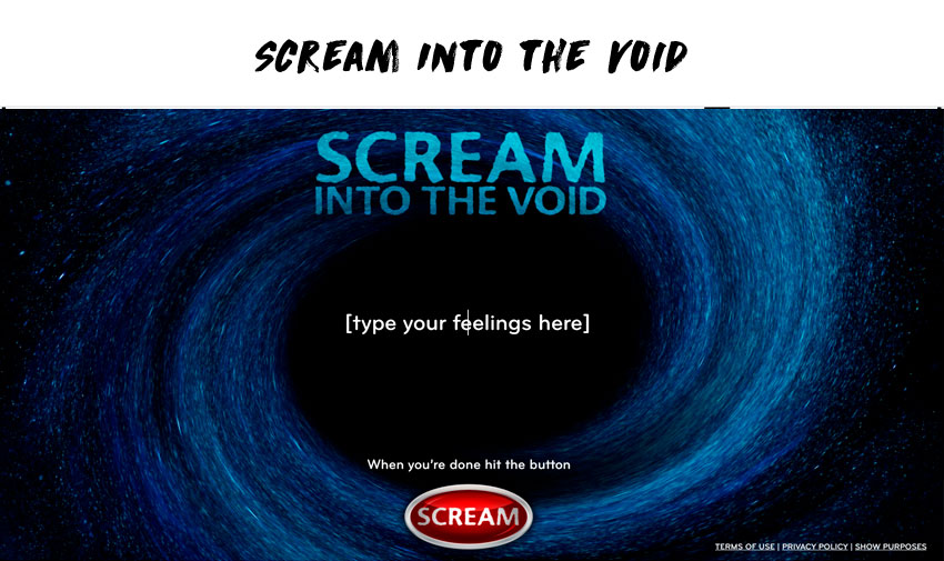 Scream Into the Void